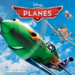 Planes Soundtrack (Various Artists, Mark Mancina) - CD cover