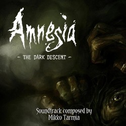 Amnesia: The Dark Descent Soundtrack (Mikko Tarmia) - CD cover