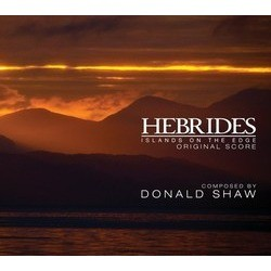 Hebrides: Islands on the edge Soundtrack (Donald Shaw) - CD cover