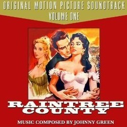 Raintree County - Volume One Soundtrack  (Johnny Green) - CD cover
