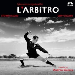 L' Arbitro Soundtrack (Andrea Guerra) - CD cover