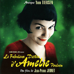Le Fabuleux Destin d'Am�lie Poulain Soundtrack (Yann Tiersen) - Car�tula