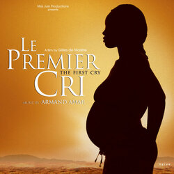 Le Premier Cri Soundtrack (Armand Amar) - Car�tula