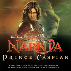 The Chronicles of Narnia: Prince Caspian Soundtrack (Harry Gregson-Williams) - Car�tula