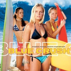 Blue Crush Soundtrack (Various Artists) - Car�tula