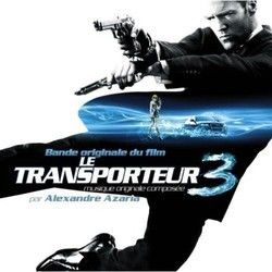 Le Transporteur 3 Soundtrack (Various Artists, Alexandre Azaria) - Car�tula