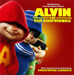 Alvin and the Chipmunks Soundtrack (Christopher Lennertz) - Car�tula