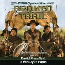 Broken Trail Soundtrack (David Mansfield, Van Dyke Parks) - Car�tula