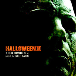 Halloween II Soundtrack (Tyler Bates) - Car�tula