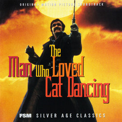 The Man Who Loved Cat Dancing Soundtrack (Michel Legrand, John Williams) - Car�tula