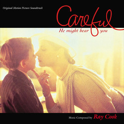 Careful, He Might Hear You Soundtrack (Ray Cook) - Car�tula
