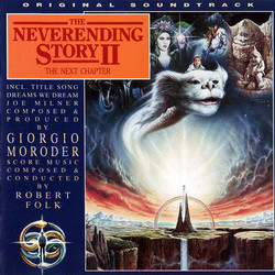 The NeverEnding Story II: The Next Chapter Soundtrack (Robert Folk, Giorgio Moroder) - Car�tula
