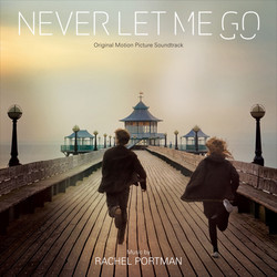 Never Let Me Go Soundtrack (Rachel Portman) - Car�tula