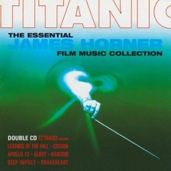 Titanic - The Essential James Horner Collection Soundtrack  (James Horner) - Car�tula