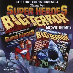 Themes for Super Heroes/Big Terror Movie Themes