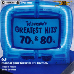 Television's Greatest Hits Volume 3: From The 70's & 80's