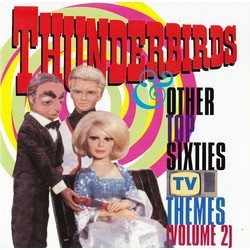 Thunderbirds & Other Top Sixties TV Themes Volume 2