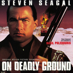 On Deadly Ground Soundtrack (Basil Poledouris) - Car�tula