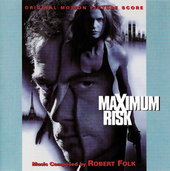 Maximum Risk Soundtrack (Robert Folk) - Car�tula
