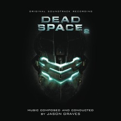 Dead Space 2 Soundtrack (Jason Graves) - Car�tula