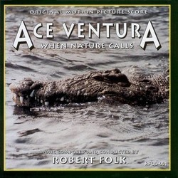 Ace Ventura: When Nature Calls Soundtrack (Robert Folk) - Car�tula