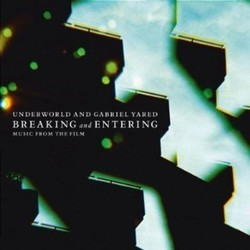 Breaking and Entering Soundtrack ( Underworld, Gabriel Yared) - Car�tula