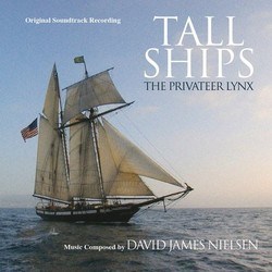 Tall Ships: The Privateer Lynx Soundtrack (David James Nielsen) - Car�tula