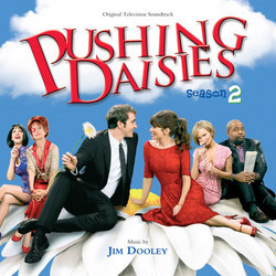 Pushing Daisies: Season 2 Soundtrack (Jim Dooley) - Car�tula