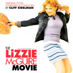 The Lizzie McGuire Movie Soundtrack (Cliff Eidelman) - Car�tula