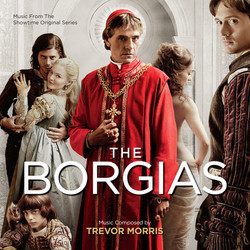 The Borgias Soundtrack (Trevor Morris) - Car�tula