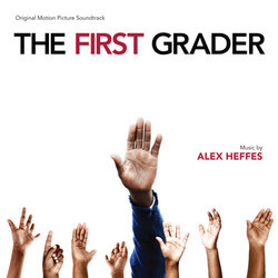 The First Grader Soundtrack (Alex Heffes) - Car�tula