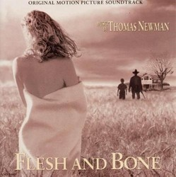 Flesh and Bone Soundtrack (Thomas Newman) - Car�tula
