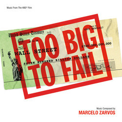 Too Big to Fail Soundtrack (Marcelo Zarvos) - Car�tula
