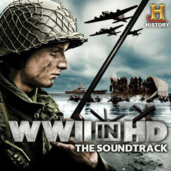 WWII in HD Soundtrack (Klaus Badelt, Lorne Balfe, Jim Dooley, Harry Gregson-Williams, Steve Jablonsky, James S. Levine, John Paesano, John Powell, Geoff Zanelli, Atli �rvarsson) - Car�tula