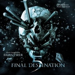 Final Destination 5 Soundtrack (Brian Tyler) - Car�tula