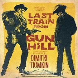 Last Train from Gun Hill Soundtrack  (Dimitri Tiomkin) - Car�tula