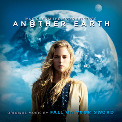 Another Earth Soundtrack (Fall On Your Sword) - Car�tula