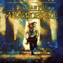 Squanto: A Warrior's Tale Soundtrack (Joel McNeely) - Car�tula