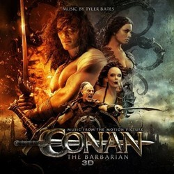 Conan the Barbarian Soundtrack (Tyler Bates) - Car�tula