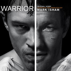 Warrior Soundtrack (Mark Isham) - Car�tula