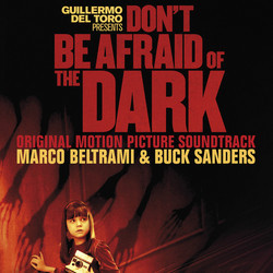 Don't Be Afraid of the Dark Soundtrack (Marco Beltrami, Buck Sanders) - Car�tula