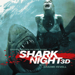 Shark Night 3D Soundtrack (Graeme Revell) - Car�tula