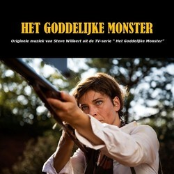 Het Goddelijke Monster Soundtrack (Steve Willaert) - Car�tula