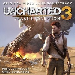 Uncharted 3: Drake's Deception Soundtrack (Greg Edmonson) - Car�tula