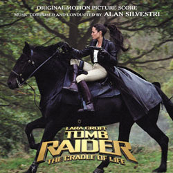 Lara Croft Tomb Raider: The Cradle of Life Soundtrack (Alan Silvestri) - Car�tula