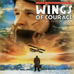 Wings of Courage Soundtrack (Gabriel Yared) - Car�tula