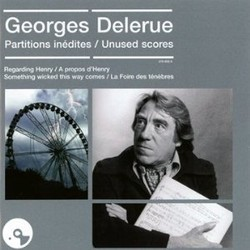Georges Delerue, Partitions In�dites - Unused Scores Soundtrack  (Georges Delerue) - Car�tula