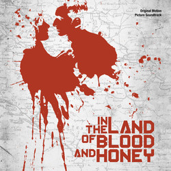 In the Land of Blood and Honey Soundtrack (Gabriel Yared) - Car�tula