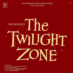 The Twilight Zone - Volume Three Soundtrack (Various Artists) - Car�tula