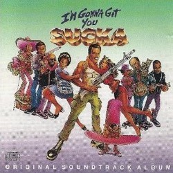 I'm Gonna Git You Sucka Soundtrack  (Various Artists) - Car�tula